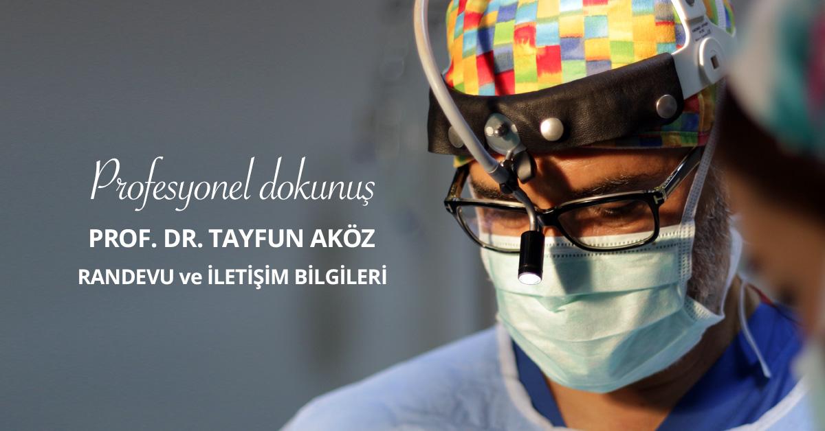 Prof. Dr. Tayfun Aköz iletişime geçin